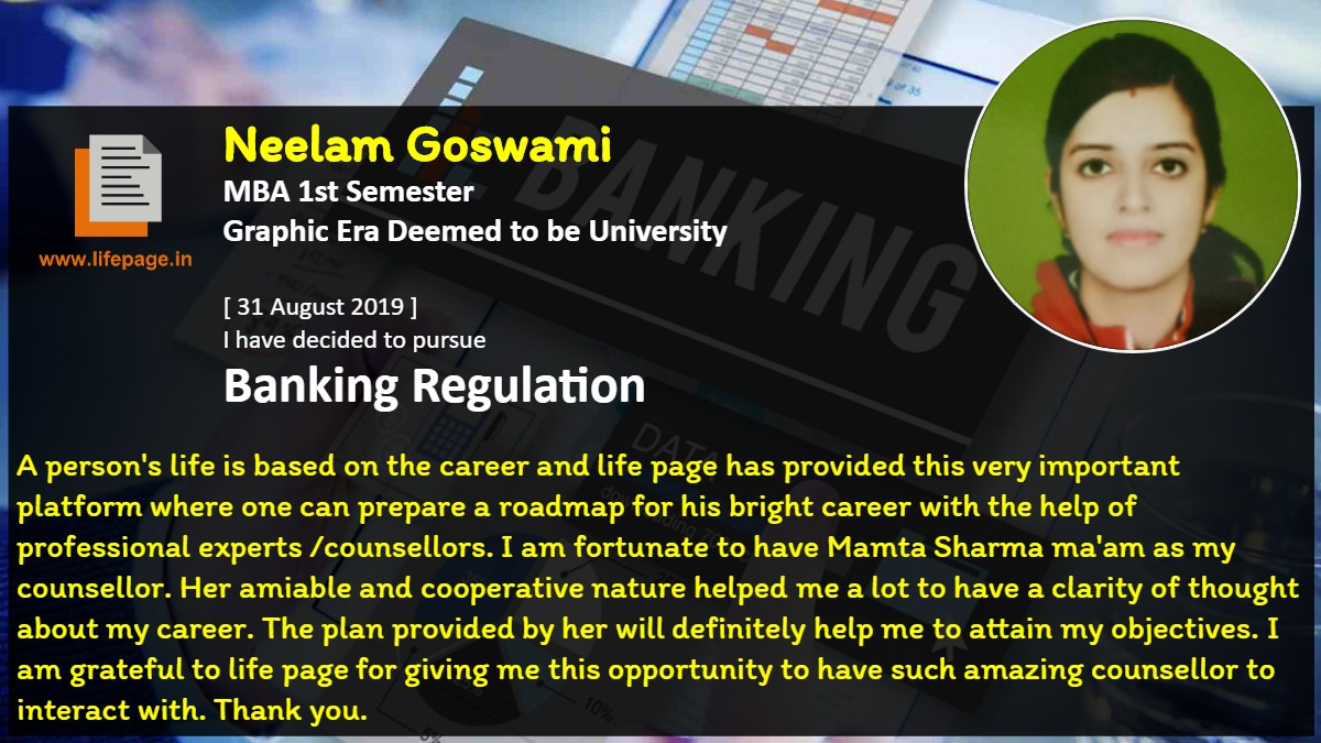 A person's life is based on the career and life page has provided this very important platform where one can prepare a roadmap for his bright career with the help of professional experts /counsellors. I  am fortunate to have Mamta Sharma ma'am as my counsellor. Her amiable and cooperative nature helped me a lot to have a clarity of thought about my career. The plan provided by her will definitely help me to attain my objectives. I am grateful to life page for giving me this opportunity to have such amazing counsellor to interact with. Thank you.