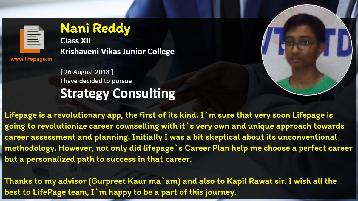 Lifepage is a revolutionary app, the first of its kind. I`m sure that very soon Lifepage is going to revolutionize career counselling with it`s very own and unique approach towards career assessment and planning. Initially I was a bit skeptical about its unconventional methodology. However, not only did lifepage`s Career Plan help me choose a perfect career but a personalized path to success in that career.