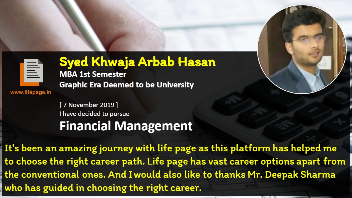 It's been an amazing journey with life page as this platform has helped me to choose the right career path. Life page has vast career options apart from the conventional ones. And I would also like to thanks Mr. Deepak Sharma who has guided in choosing the right career.