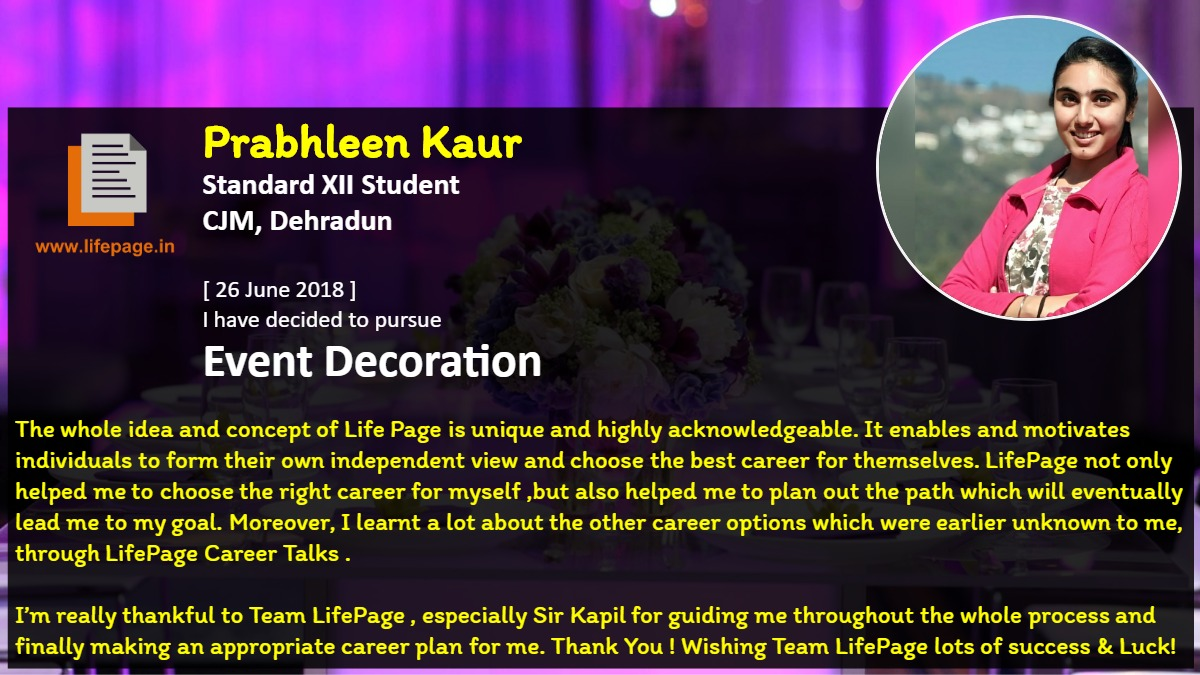 The whole idea and concept of Life Page is unique and highly acknowledgeable. It enables and motivates individuals to form their own independent view and choose the best career for themselves. LifePage not only helped me to choose the right career for myself ,but also helped me to plan out the path which will eventually lead me to my goal. Moreover, I learnt a lot about the other career options which were earlier unknown to me, through LifePage Career Talks . <br />