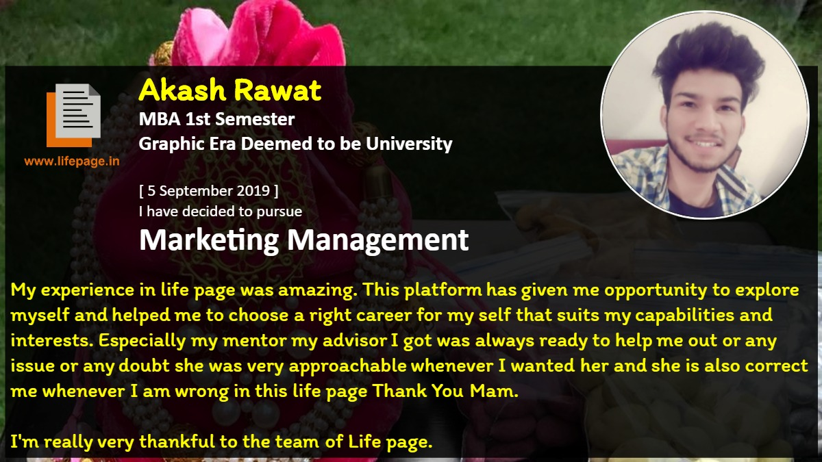 My experience in life page was amazing. This platform has given me opportunity to explore myself and helped me to choose a right  career for my self that suits my capabilities and interests. Especially my mentor my advisor I got was always ready to help me out or any issue or any doubt she was very approachable whenever I wanted her and she is also correct me whenever I am wrong in this life page Thank You Mam.<br />