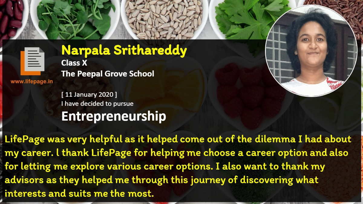 LifePage was very helpful as it helped come out of the dilemma I had about my career. l thank LifePage for helping me choose a career option and also for letting me explore various career options. I also want to thank my advisors as they helped me through this journey of discovering what interests and suits me the most.