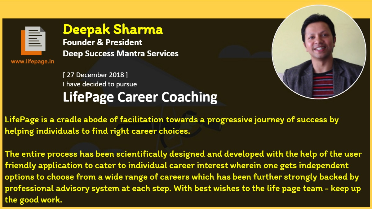 LifePage is a cradle abode of facilitation towards a progressive journey of success by helping individuals to find right career choices.