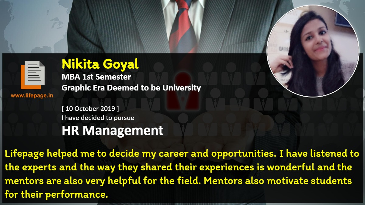 Lifepage helped me to decide my career and opportunities. I have listened to the experts and the way they shared their experiences is wonderful and the mentors are also very helpful for the field. Mentors also motivate students for their performance.