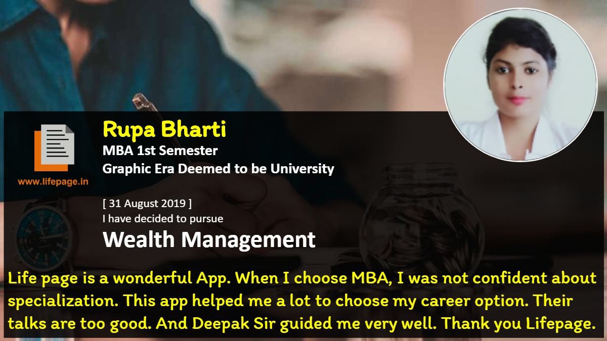 Life page is a wonderful App. When I choose MBA, I was not confident about specialization. This app helped me a lot to choose my career option. Their talks are too good. And Deepak Sir guided me very  well. Thank you Lifepage.